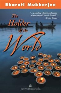 Book Holder of the World by Mukherjee Bharati