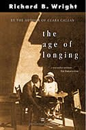 Book Age Of Longing by Richard B. Wright