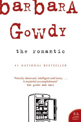 Book The Romantic by Barbara Gowdy