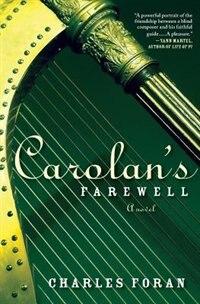 Book Carolan's Farewell by Charles Foran
