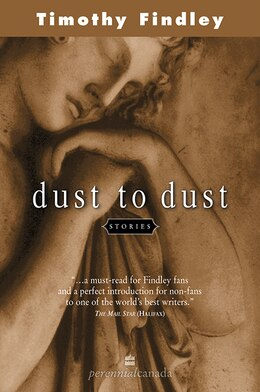 Book Dust to Dust by Timothy Findley