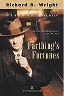 Book Farthings Fortunes by Richard  B. Wright