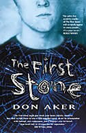 Book The First Stone by Don Aker