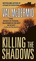 Book Killing The Shadows by Val Mcdermid