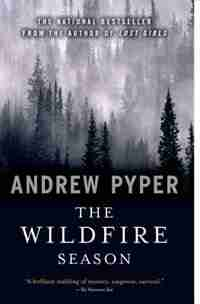 Wildfire Season by Andrew Pyper