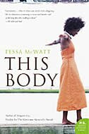 This Body: A Novel