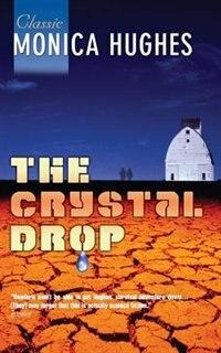 Book Crystal Drop by Monica Hughes