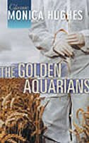 Book Golden Aquarians by Monica Hughes