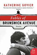 Book Fables of Brunswick Avenue: Stories by Katherine Govier