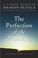 Book Perfection Of The Morning Rev Ed by Sharon Butala