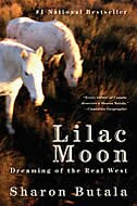 Lilac Moon: Dreaming of the Real West