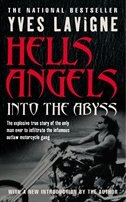 Book Hell's Angels: Into The Abyss by Yves Lavigne
