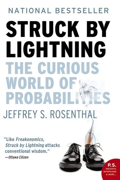 Struck By Lightning by Jeffrey S. Rosenthal