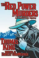 The Red Power Murders: A DreadfulWater Mystery by Thomas King