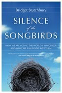 Book Silence Of The Songbirds by Bridget Stutchbury