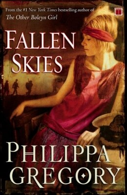 Book Fallen Skies by Philippa Gregory