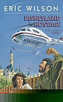 Book Disneyland Hostage  Mm by Eric Wilson