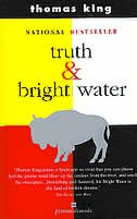 Book Truth And Bright Water by Thomas King