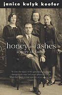 Book Honey And Ashes by Janice Kulyk Keefer