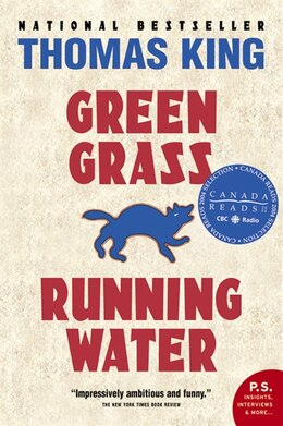 Book Green Grass, Running Water by Thomas King