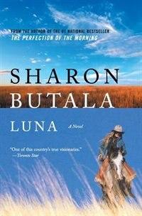 Luna  Reissue by Sharon Butala