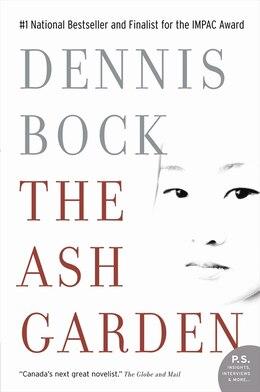 Book Ash Garden by Dennis Bock