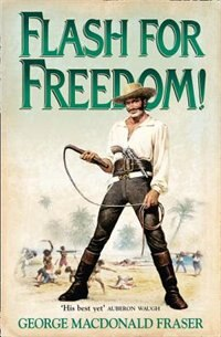 The Flashman Papers/Flash For Freedom! 5