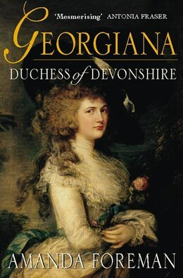 Book Georgiana Duchess Of Devonshire by Amanda Foreman