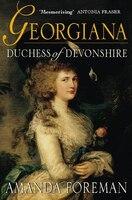 Book Georgiana Duchess Of Devonshire by Amanda Foreman