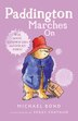Paddington Marches On by Michael Bond