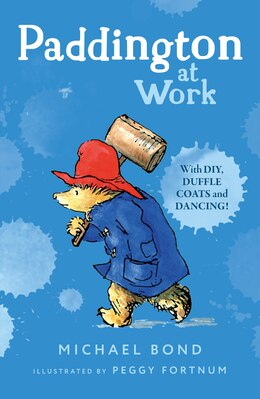 Book PADDINGTON AT WORK by Michael Bond