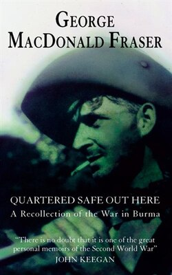 Book Quartered Safe Out Here by George Macdonald Fraser