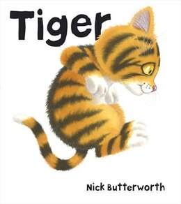 Book Tiger by Nick Butterworth