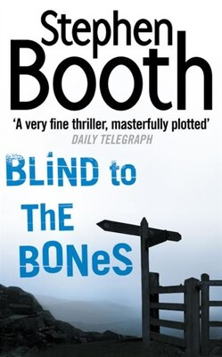 Book Blind To The Bones by Stephen Booth