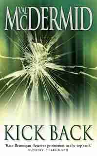 Kick Back by Val Mcdermid