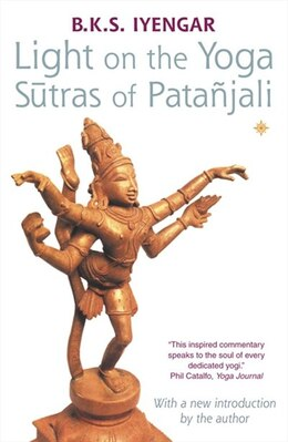 Book Light on the Yoga Sutras of Patanjali by B. K. S. Iyengar