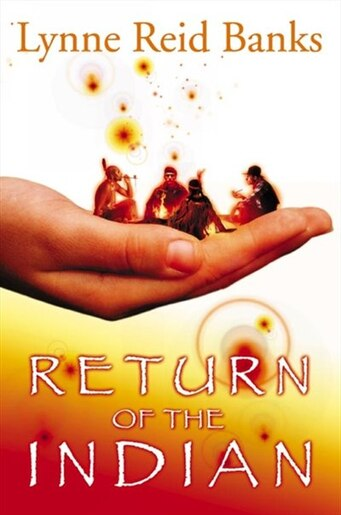 Return Of Indian New Ed by Lynne R R Banks