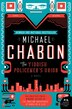 The Yiddish Policemen's Union: A Novel by Michael Chabon