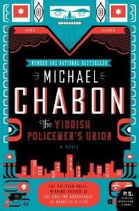 The Yiddish Policemen's Union: A Novel