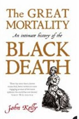 Book GREAT MORTALITY by John Kelly