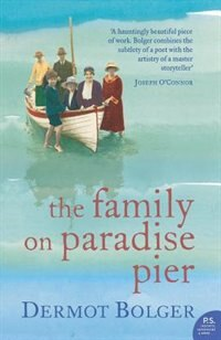 Book The Family on Paradise Pier by DERMOT BOLGER