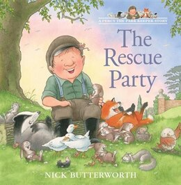 Book The Rescue Party (Tales From Percy's Park) by Nick Butterworth