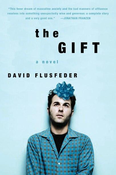 The Gift: A Novel by David Flusfeder