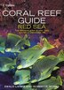 Coral Reef Guide Red Sea: Coral Reef Guide