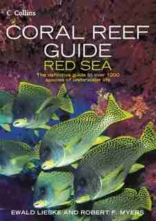 Coral Reef Guide Red Sea: Coral Reef Guide by Ewald Lieske