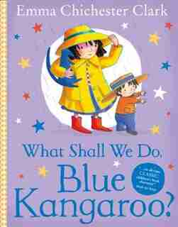 What Shall We Do Blue Kangaroo by Emma Chichester C Clark
