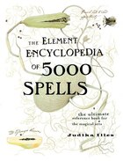 The Element Encyclopedia of 5000 Spells: (cloth-covered, Flexible Binding)