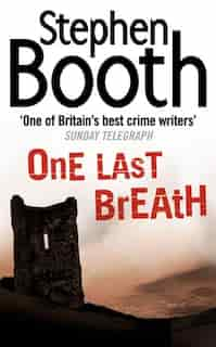 One Last Breath (cooper And Fry Crime Series, Book 5) by Stephen Booth