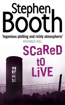 Book Scared to Live by Stephen Booth