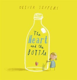 Book The Heart and the Bottle by Oliver Jeffers